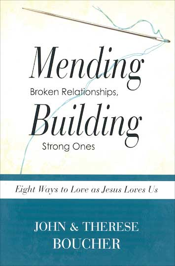 Learn to love like Jesus - Review of Mending Broken Relationships, Building Strong Ones